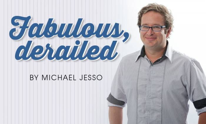 Michael Jesso's Fabulous, Derailed