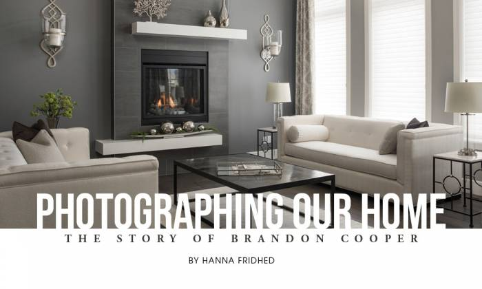 Photographing Our Home: The Story of Brandon Cooper