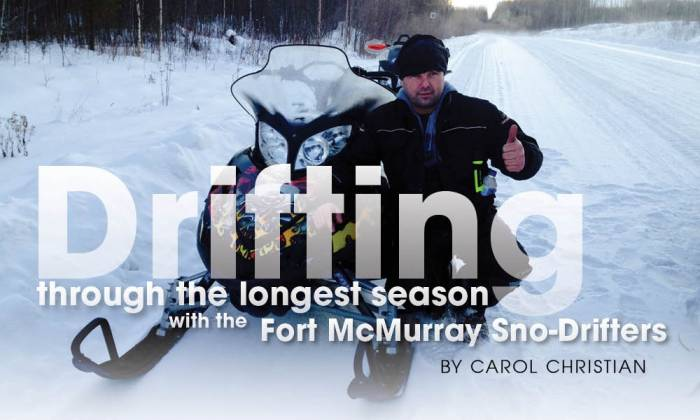 Drifting Through the Longest Season with the Fort McMurray Sno-drifters
