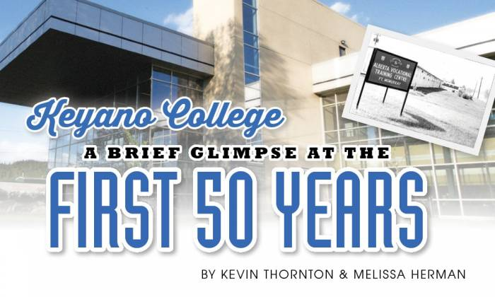 Keyano College: A Brief Glimpse at the First 50 Years