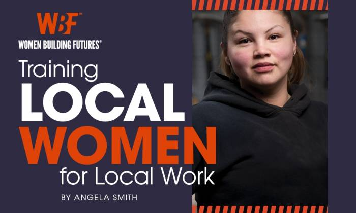 Women Building Futures: Training Local Women for Local Work