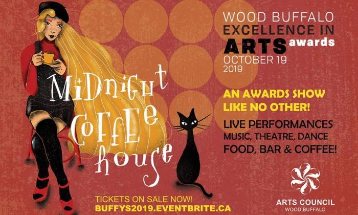 2019 Wood Buffalo Excellence in Arts Awards: Midnight Coffeehouse tickets for sale!
