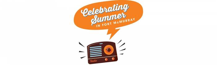 Celebrating Summer in Fort McMurray - A Soundtrack to Summer