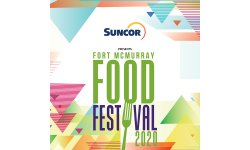 Your Guide to the 2020 Fort McMurray Food Festival Presented by Suncor