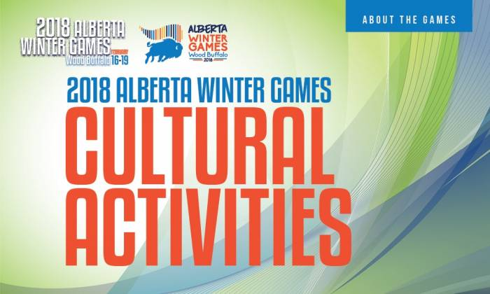 2018 Alberta Winter Games - Cultural Activities